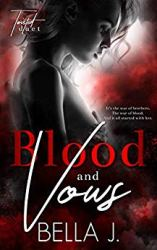 Blood and Vows