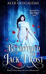 Betrothed to Jack Frost Part 1
