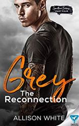 Grey: The Reconnection