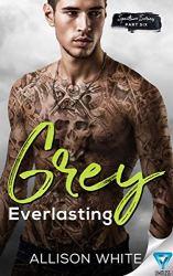 Grey: Everlasting